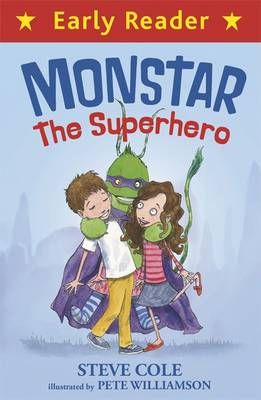 Monstar, the Superhero by Stephen Cole