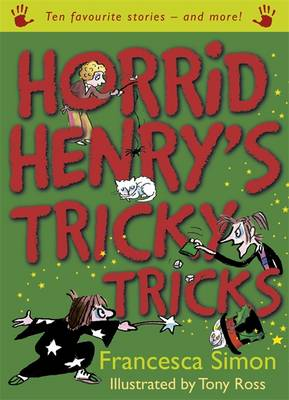 Horrid Henry's Tricky Tricks by Francesca Simon