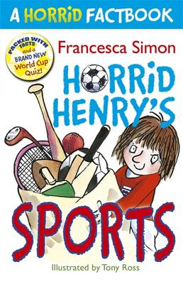 A Horrid Factbook: Horrid Henry Sports by Francesca Simon