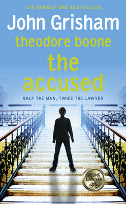 Cover for Theodore Boone 3: the Accused by John Grisham