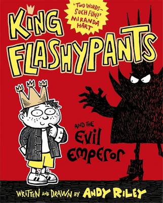 Cover for King Flashypants and the Evil Emperor by Andy Riley