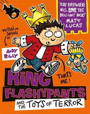Cover for King Flashypants and the Dolls of Doom Book 3 by Andy Riley