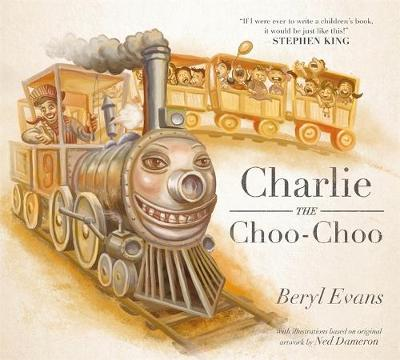 Charlie the Choo-Choo From the World of the Dark Tower by Beryl Evans