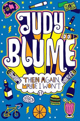 Cover for Then Again, Maybe I Won't by Judy Blume