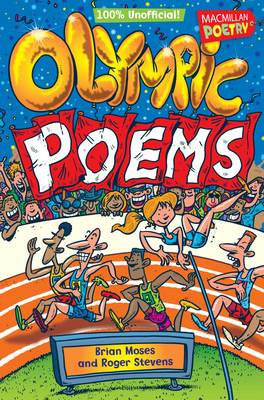 Cover for Olympic Poems - 100% Unofficial! by Brian Moses, Roger Stevens