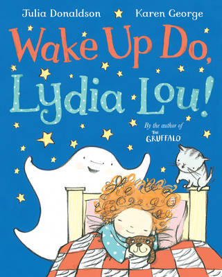 Wake Up Do, Lydia Lou by Julia Donaldson
