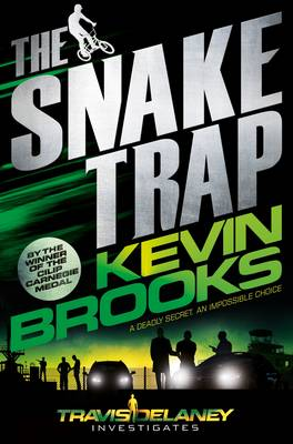 Cover for The Snake Trap Travis Delaney Investigates by Kevin Brooks