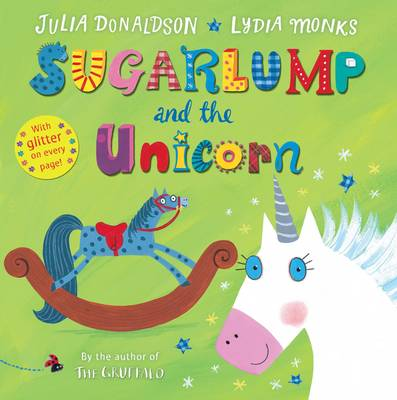 Sugarlump and the Unicorn by Julia Donaldson