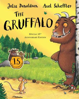 The Gruffalo 15th Anniversary Edition by Julia Donaldson
