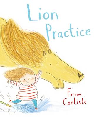 Lion Practice by Emma Carlisle