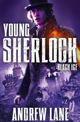 Cover for Young Sherlock Holmes 3: Black Ice by Andrew Lane