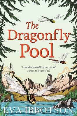 Dragonfly Pool by Eva Ibbotson