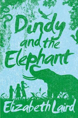 Dindy and the Elephant by Elizabeth Laird