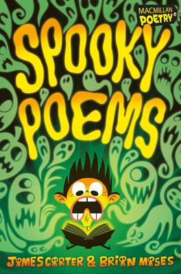 Spooky Poems by James Carter, Brian Moses
