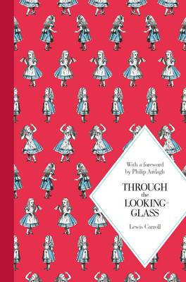 Through the Looking Glass: Macmillan Classics Edition by Lewis Carroll