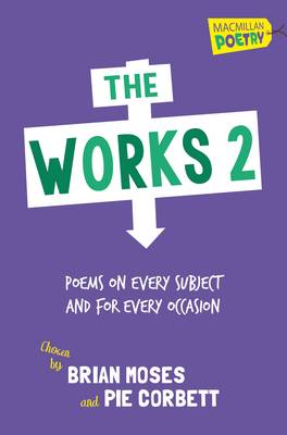 Cover for The Works 2 by Brian Moses