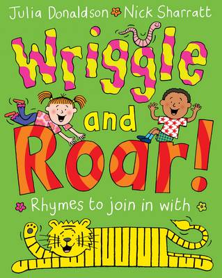 Wriggle and Roar by Julia Donaldson