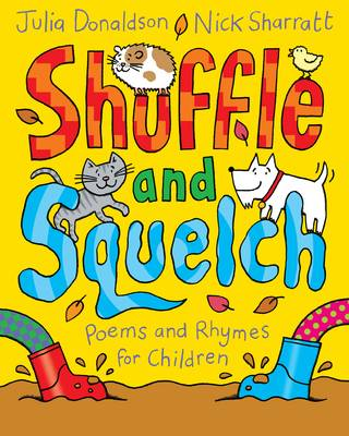 Shuffle and Squelch by Julia Donaldson