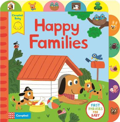 Little Tabs Happy Families A Little Tab Book for Older Babies About First Phrases by