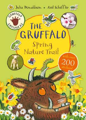 Gruffalo Explorers: the Gruffalo Spring Nature Trail by Julia Donaldson