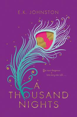 Cover for A Thousand Nights by E.K. Johnston