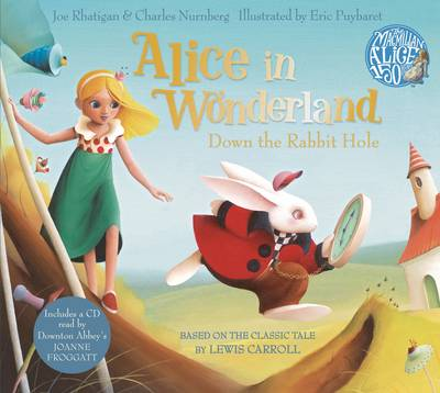 Alice in Wonderland: Down the Rabbit Hole by Joe Rhatigan & Charles Nurnberg