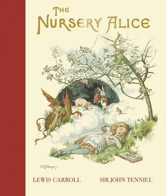 The Nursery Alice by Lewis Carroll