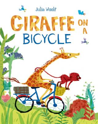 Cover for Giraffe on a Bicycle by Julia Woolf