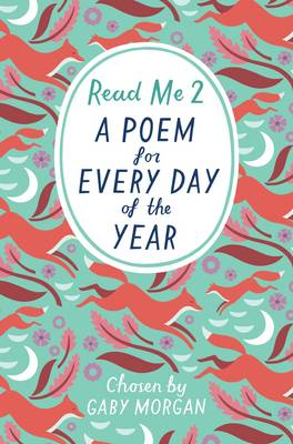 Cover for Read Me 2: A Poem for Every Day of the Year by Gaby Morgan