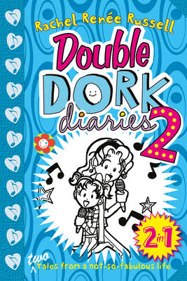 Double Dork Diaries #2 by Rachel Renee Russell
