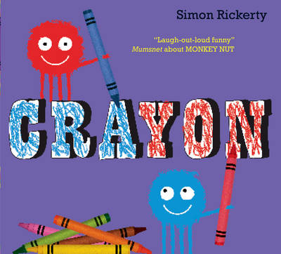 Crayon by Simon Rickerty