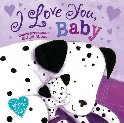 I Love You Baby by Claire Freedman