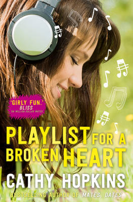 Playlist for a Broken Heart by Cathy Hopkins