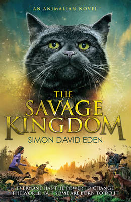 The Savage Kingdom by Simon David Eden