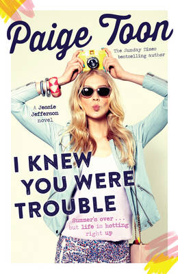 Cover for I Knew You Were Trouble by Paige Toon