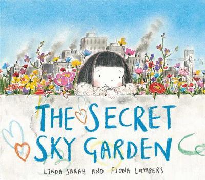 Cover for Secret Sky Garden by Linda Sarah