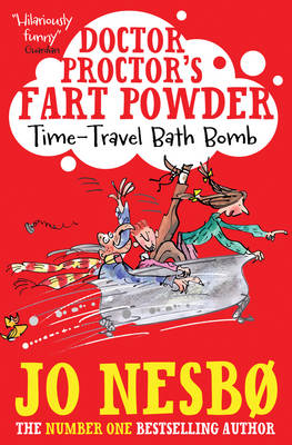 Doctor Proctor's Fart Powder: Time-travel Bath Bomb by Jo Nesbo