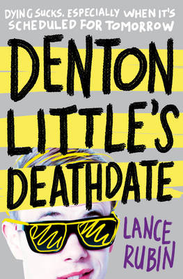 Denton Little's Death Date by Lance Rubin