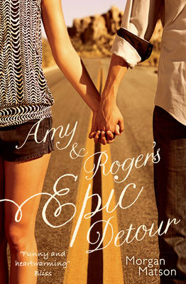 Cover for Amy & Roger's Epic Detour by Morgan Matson