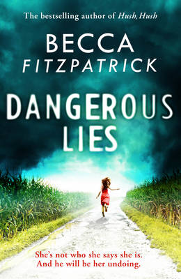 Cover for Dangerous Lies by Becca Fitzpatrick