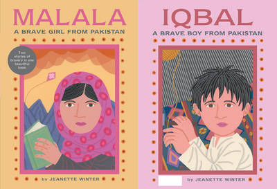 Cover for Malala a Brave Girl from Pakistan / Iqbal a Brave Boy from Pakistan by Jeanette Winter