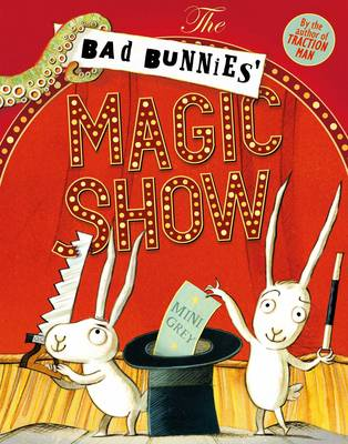 Cover for The Bad Bunnies' Magic Show by Mini Grey