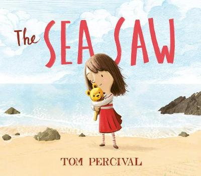 Cover for The Sea Saw by Tom Percival