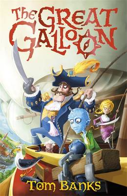 Cover for The Great Galloon by Tom Banks