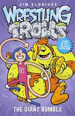 Cover for The Giant Rumble Wrestling Trolls: Match Three by Jim Eldridge