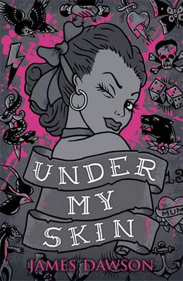 Under My Skin by James Dawson