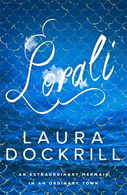 Lorali by Laura Dockrill