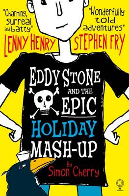 Eddy Stone and the Epic Holiday Mash-Up by Simon Cherry