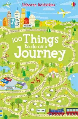 Cover for Over 100 Things to Do on a Journey by Rebecca Gilpin