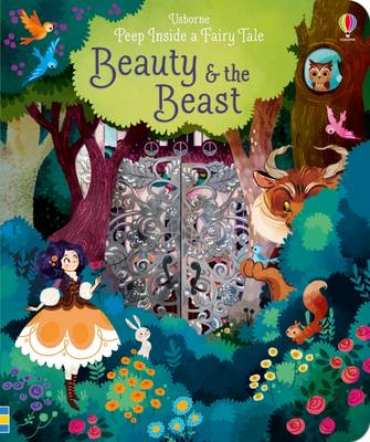 Cover for Peep Inside a Fairy Tale Beauty and the Beast by Anna Milbourne